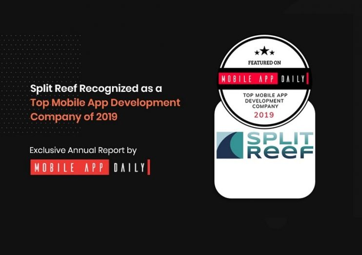 Split Reef Recognized as a Top App Development Company by MobileAppDaily